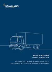 Seventh edition, September 2020: The African Continental Free Trade Area - Development accelerator or more of the same?